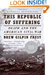 This Republic of Suffering: Death and...