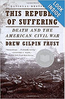 This Republic of Suffering: Death and the American Civil War (Vintage Civil War Library) by Drew Gilpin Faust