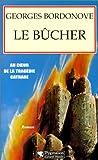 Le Bûcher : roman