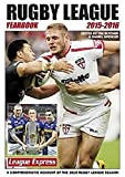 Rugby League Yearbook 2015 - 2016: A Comprehensive Account of the 2015 Season