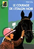 Le courage de l'�talon noir