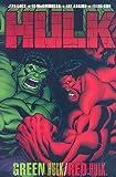 Hulk: Green Hulk / Red Hulk