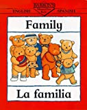 Family/La Familia (Bilingual First Books) (Spanish Edition)