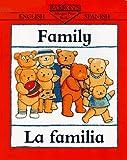 Family/La Familia (Bilingual First Books) (Spanish Edition)