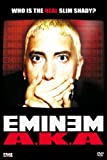 echange, troc AKA Eminem [Import anglais]