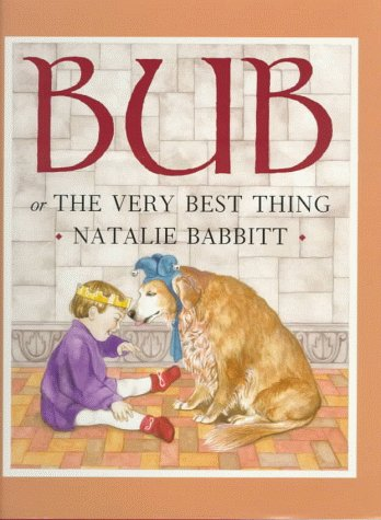 Bub: Or the Best Thing PDF