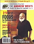 Dr.Andrew Weil's Guide to Healthy Eating…