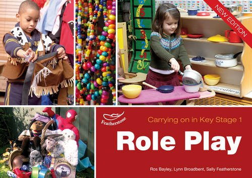 Role Play: Carrying on in KS1 (Carrying on in Key Stage 1)