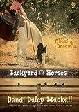 Chasing Dream (Backyard Horses)