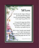 """Mom"" A Gift For A Mother. #03, Touching 8x10 Poem, Double-matted In Burgundy over Dark Green And Enhanced With Watercolor Graphics."