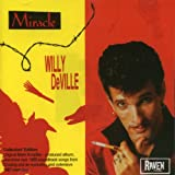 echange, troc Willy Deville - Miracle