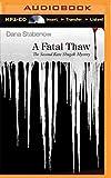 A Fatal Thaw (Kate Shugak Series)