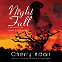 Night Fall (       UNABRIDGED) by Cherry Adair Narrated by Carrington MacDuffie