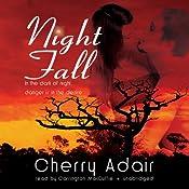 Night Fall | [Cherry Adair]