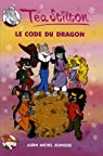 T�a Sisters, Tome 1 : Le Code du dragon par Stilton