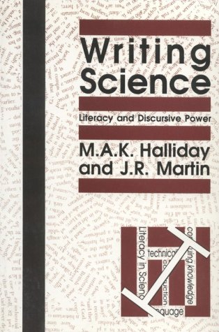 Writing Science: Literacy and Discursive Power (Pitt Comp Literacy Culture)