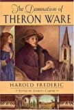 The Damnation of Theron Ware (The John Harvard Library)