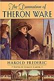 The Damnation of Theron Ware (The John Harvard Library)
