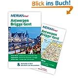 Antwerpen Brügge Gent: MERIAN live! - Mit Kartenatlas im Buch und Extra-Karte zum Herausnehmen