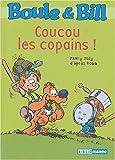 echange, troc Fanny Joly, Roba - Boule et Bill, Tome 3 : Coucou les copains !