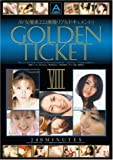 GOLDEN TICKET VIII