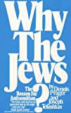 Why The Jews? The Reason for Antisemitism (067155624X) by Dennis Prager