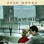 The Last Letter from Your Lover: A Novel | Jojo Moyes