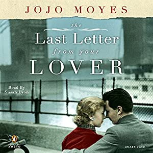 The Last Letter from Your Lover Audiobook