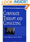 Corporate Therapy And Consulting (Mental Health Practice Under Managed Care)