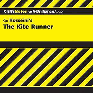 The Kite Runner: CliffsNotes | [Richard Wasowski]