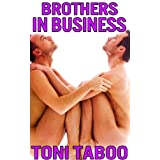 Brothers in Business (Gay Stepbrother Pseudo Incest Erotica)by Toni Taboo