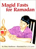 Magid Fasts for Roamadan