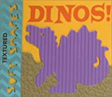 img - for Textured Soft Shapes: Dinos! book / textbook / text book