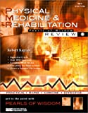 Physical Medicine & Rehabilitation (Pearls of Wisdom) (1584090723) by Kaplan, Robert