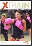 Cathe Friedrich's XTrain Series: Hard Strikes DVD