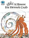 Eric Carle House for Hermit Crab, A (Stories to Go!)
