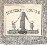 The loathsome couple (0396073794) by Gorey, Edward
