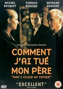 Comment J'ai Tue Mon Pere [DVD]
