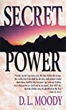 Secret Power (0883683024) by Moody, D. L.