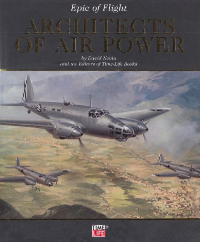 Architects of Air Power (Epic of Flight)