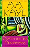 Death in the Andamans (0312252811) by Kaye, M. M.