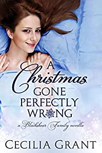 (FREE on 3/10) A Christmas Gone Perfectly Wrong: A Blackshear Family Novella by Cecilia Grant - http://eBooksHabit.com