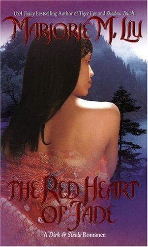 The Red Heart of Jade (Dirk & Steele), MARJORIE M. LIU