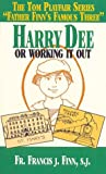 Harry Dee: Or, Working It Out