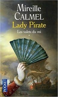 Lady pirate : [1]  : les valets du roi
