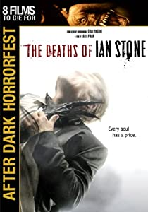The Deaths of Ian Stone (After Dark Horrorfest)