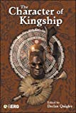 The Character of Kingship