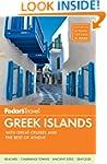 Fodor's Greek Islands: With Great Cru...