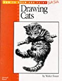How to Draw and Paint Cats (from the How to Draw and Paint Series) (0929261747) by Walter Foster