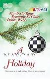 A NASCAR Holiday (0373771568) by Raye, Kimberly/Roxanne St. Claire/Debra Webb
